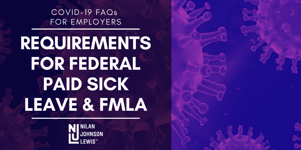 COVID-19 FAQs for Employers: Requirements for Federal Paid Sick Leave & FMLA