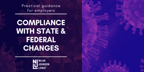 Newsroom image for the post COVID-19 Compliance with State and Federal Changes: Practical Guidance for Employers