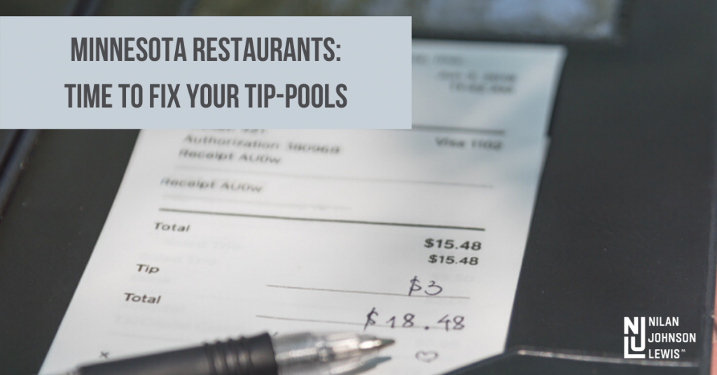 Minnesota Restaurateurs: Fix Your Tip Pools Before You're Hit with a Tip-Pooling Class Action Lawsuit