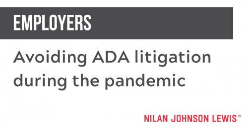 Newsroom image for the post Employers: How to Avoid ADA Litigation in the COVID-19 Era