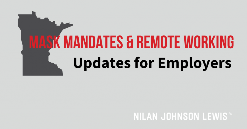 Minnesota Mask Mandates & Remote Working Updates for Employers