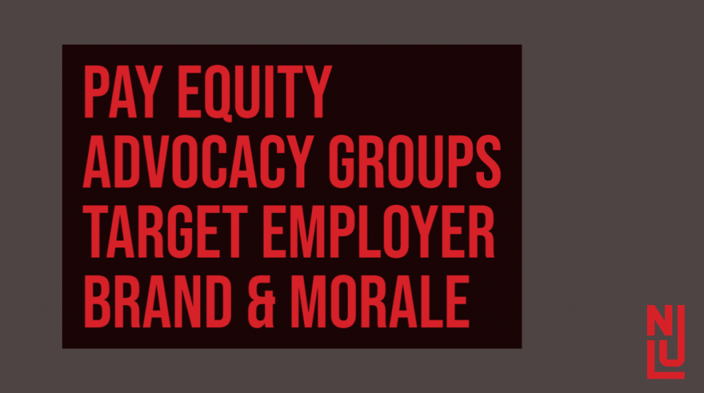 Pay Equity Advocacy Groups Target Employer Brand & Morale