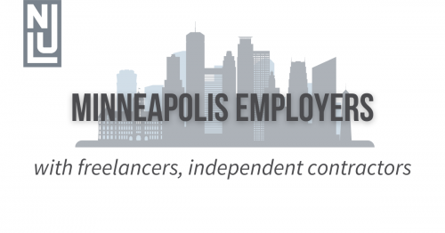 Newsroom image for the post Minneapolis Employers Required to Have Written Agreements with Freelancers, Pay Accordingly