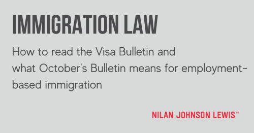 Newsroom image for the post How to Read The Visa Bulletin & What October's Bulletin Means for Employment-Based Immigration
