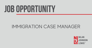 Nilan Johnson Lewis PA - Career Opportunity: Immigration Case Manager