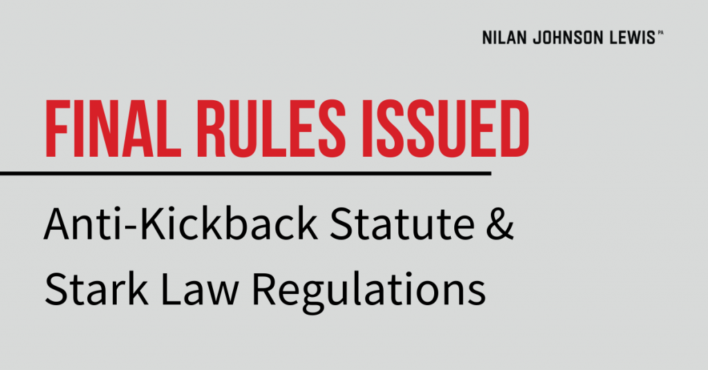 Anti-Kickback Statute and Stark Law Regulations: Final Rules Issued