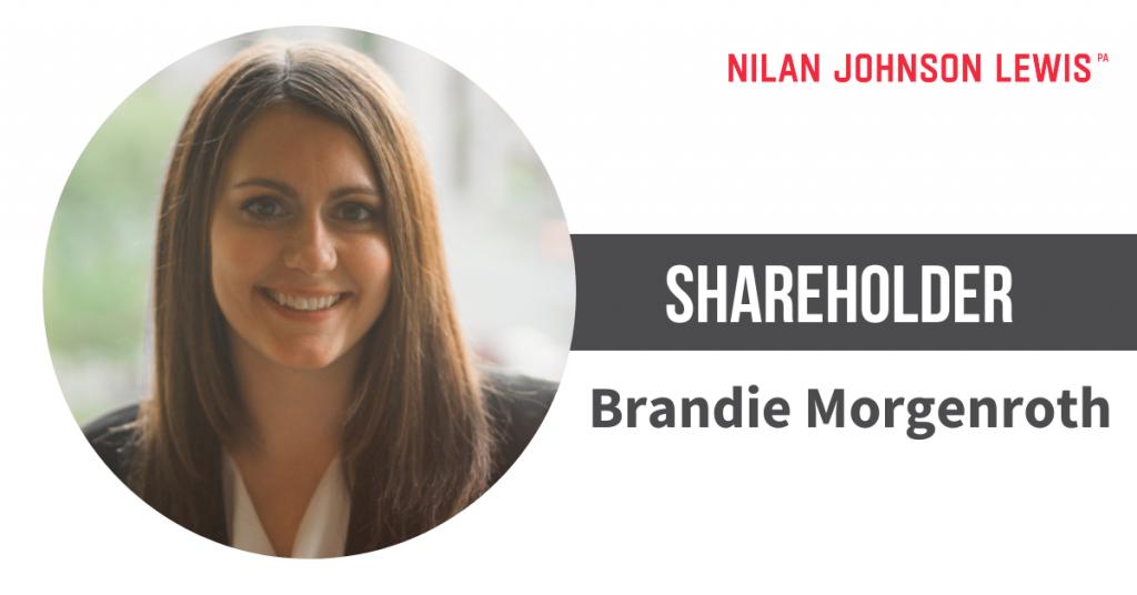 Brandie Morgenroth Promoted to Shareholder at Nilan Johnson Lewis