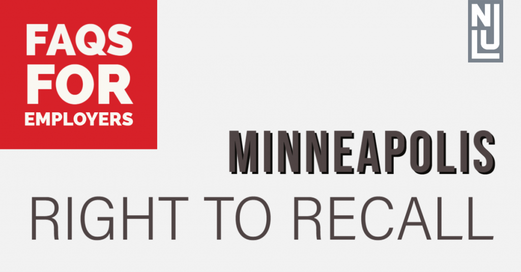 FAQs for Employers: Minneapolis' Right to Recall Ordinance