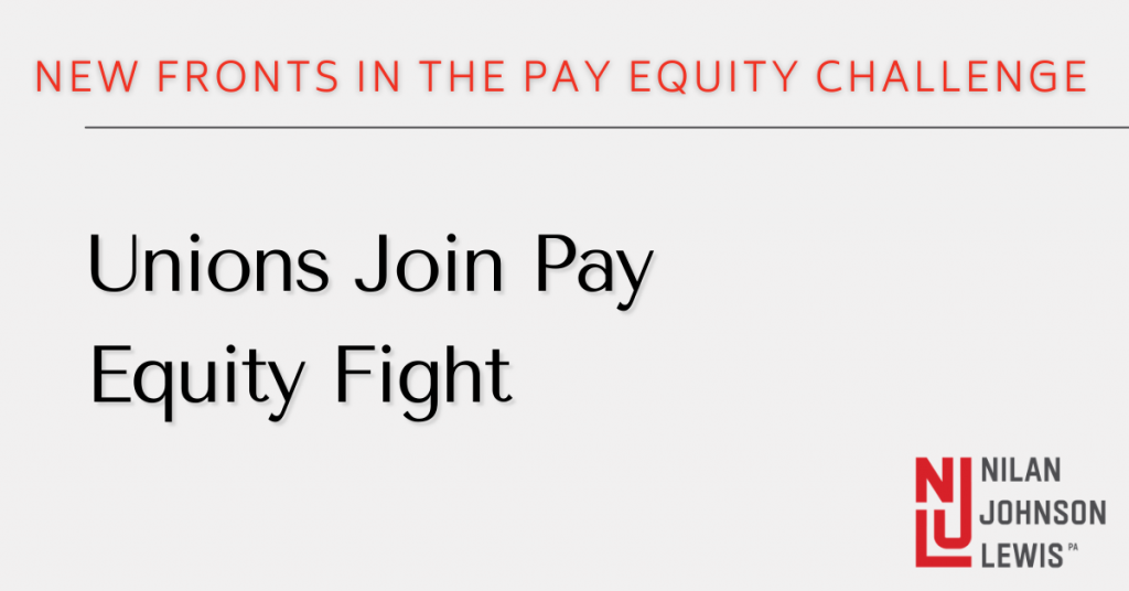 Unions Join Pay Equity Fight: New Fronts in the Pay Equity Challenge