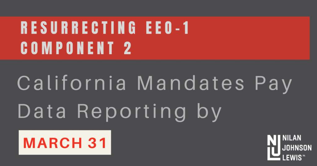 Resurrecting EEO-1 Component 2: California Mandates Pay Data Reporting by March 31