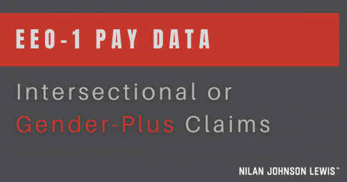 Newsroom image for the post EEOC and DFEH Using EEO-1 Pay Data to Find Intersectional or Gender-Plus Claims