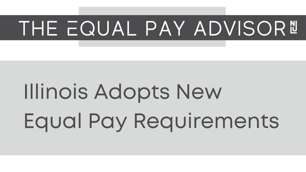 Illinois Adopts New Equal Pay Requirements
