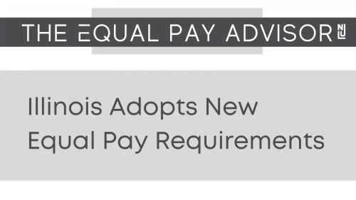 Newsroom image for the post Illinois Adopts New Equal Pay Requirements