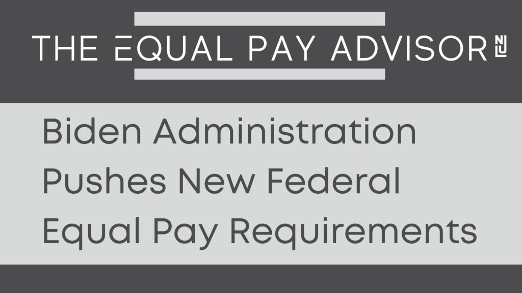 Biden Administration Pushes New Federal Equal Pay Requirements