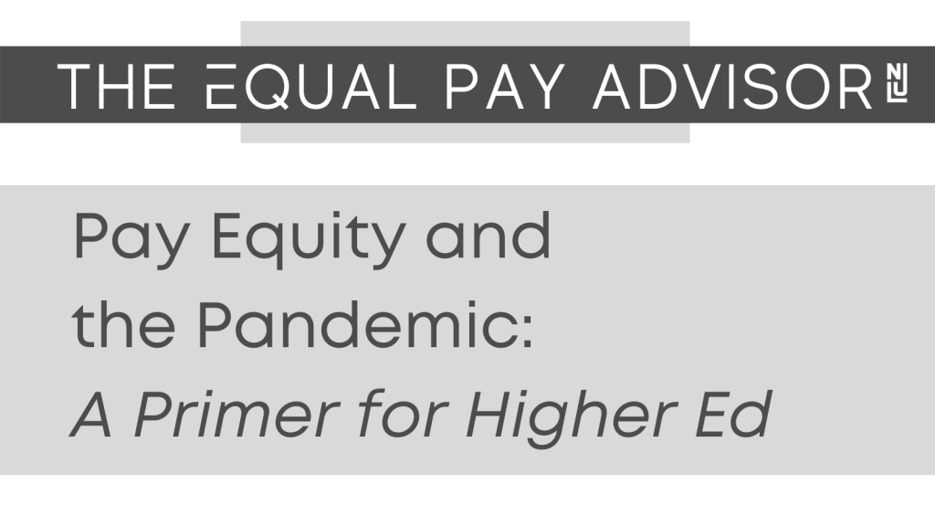 Pay Equity and the Pandemic: A Primer for Higher Ed