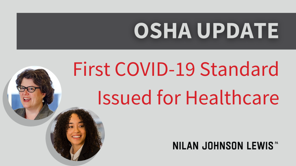 OSHA Issues First Federal COVID-19 Standard for Healthcare Employees and Updates Guidelines Protecting Spread of COVID-19