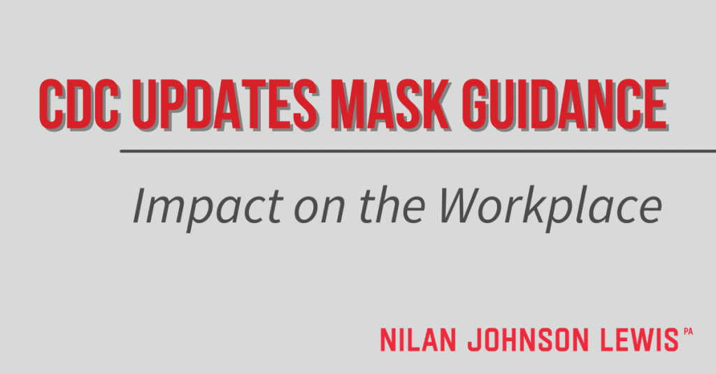 CDC Updates Mask Guidance: Impact on the Workplace