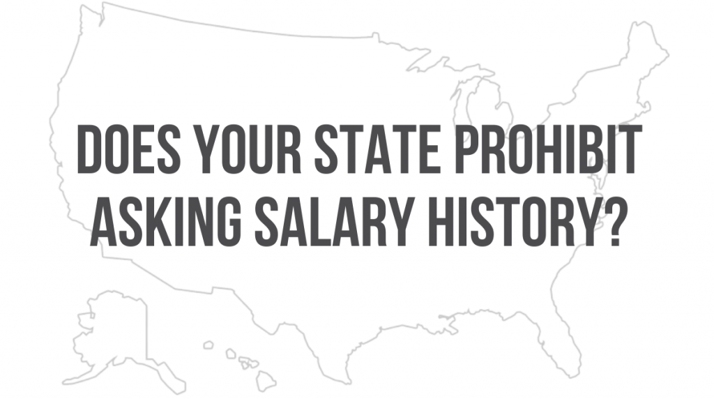 Does Your State Prohibit Asking Salary History?