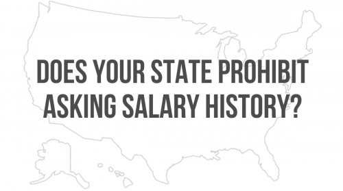 Newsroom image for the post Does Your State Prohibit Asking Salary History?