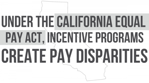 Newsroom image for the post Under the California Equal Pay Act, Incentive Programs Create Disparities