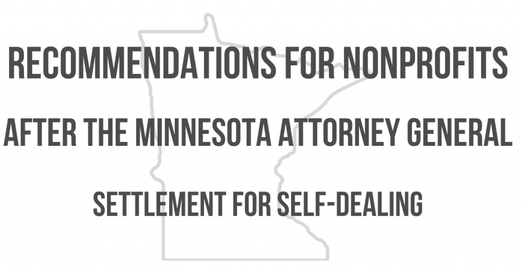 Recommendations for Nonprofits After the Minnesota Attorney General Settlement for Self-Dealing