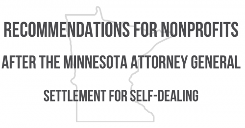 Newsroom image for the post Recommendations for Nonprofits After the Minnesota Attorney General Settlement for Self-Dealing