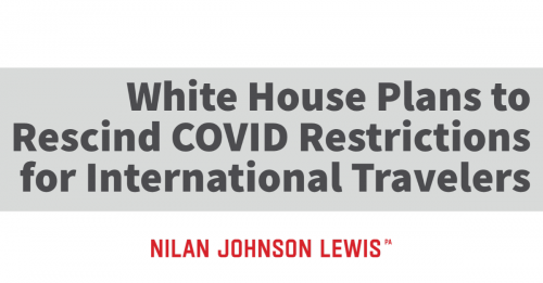 Newsroom image for the post Biden Administration Announces Plans to Rescind COVID-Related Travel Restrictions For All International Travelers to the United States